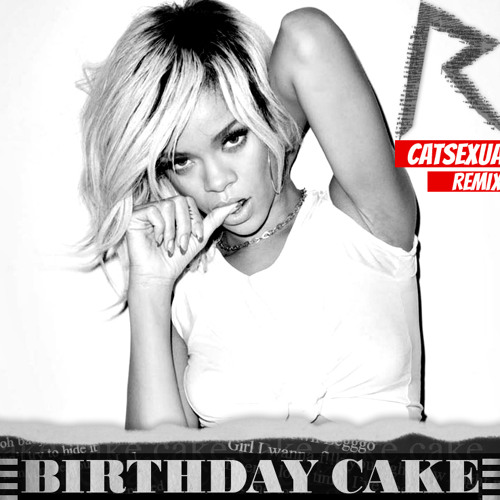 Awesome Rihanna Ft Chris Brown Birthday Cake Catsexual Remix By Birthday Cards Printable Benkemecafe Filternl