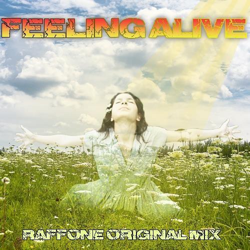 Raffone - Feeling Alive (ORIGINAL MIX) [FREE DOWNLOAD]
