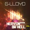 G-Lloyd - Heaven Or Hell
