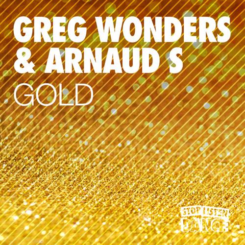 Greg Wonders & Arnaud S - Gold (Original Mix)