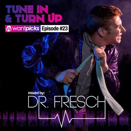 Wantpicks Episode 23 mixed by Dr. Fresch