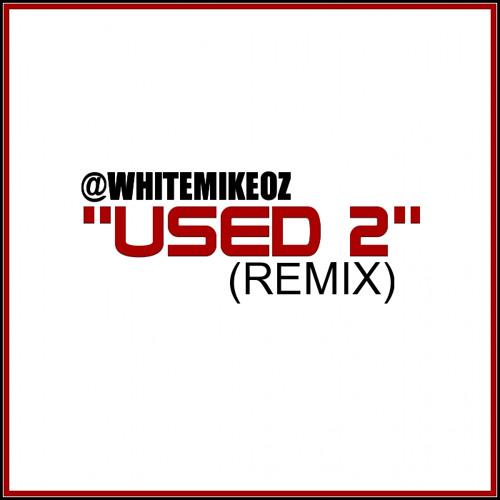 USED 2 (REMIX)