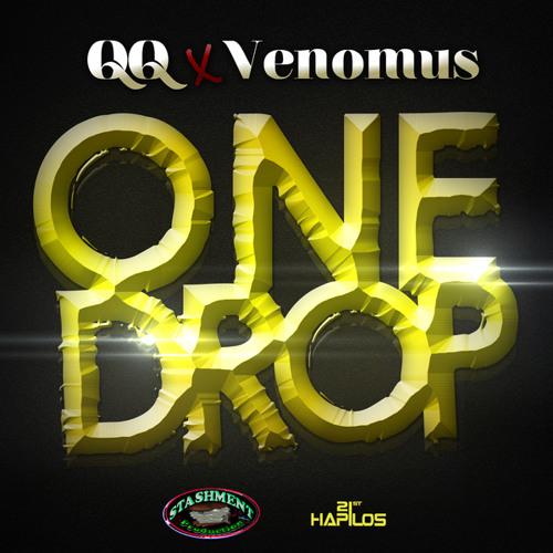 One drop - Drop - QQ  -RDX - Venomous(Dj Stunna MIxx.mp3