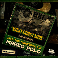 Marco Polo - West Coast Love (ft. MC Eiht & King Tee)
