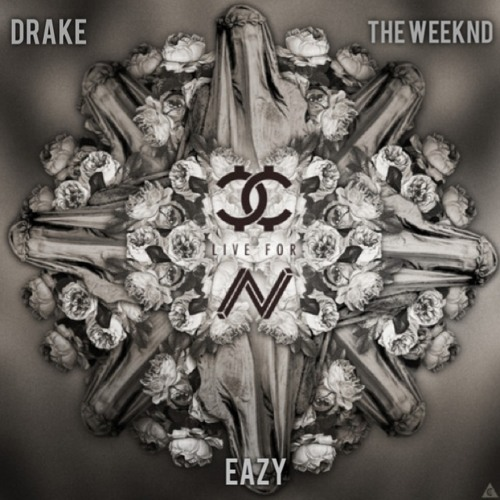 Live For (Remix) (Prod. The Ninetys/Hucci) Feat. Drake, The Weeknd, & Eazy