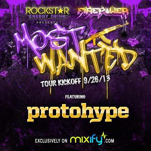 Protohype - Most Wanted Tour Mix