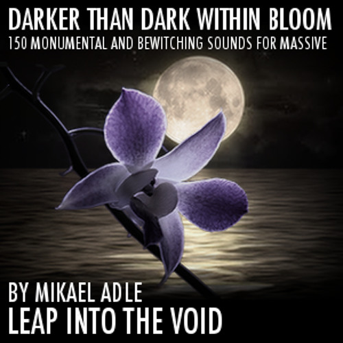 Darker Than Dark Within Bloom (all sounds come from the included presets)