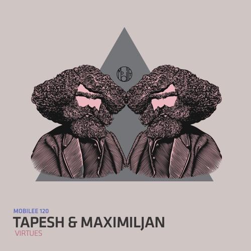 Tapesh & Maximiljan - Virtues