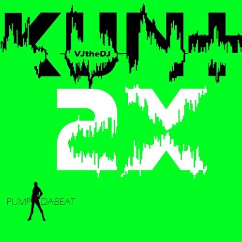 KUNT 2x - VJtheDJ(2013)