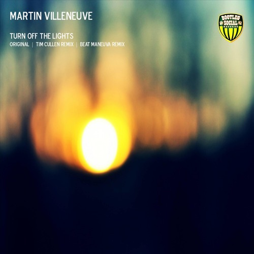 Martin Villeneuve - Turn Off The Lights (Tim Cullen Remix) | OUT NOW
