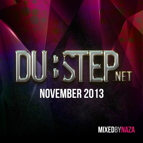 Dubstep.NET November 2013 - Mixed by NAZA