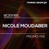 Nicole Moudaber Time Warp Promo Mix