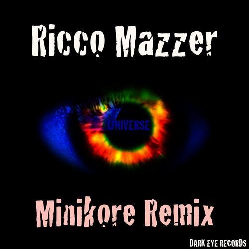 #TOP21 Ricco Mazzer - Universe(MiniKore Remix)[Dark Eye Records]