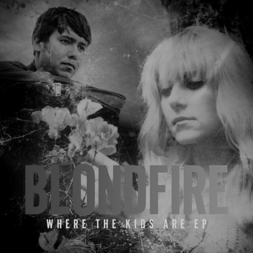 Blondfire - Where the Kids Are (Digital Fighter Remix) Free Download!
