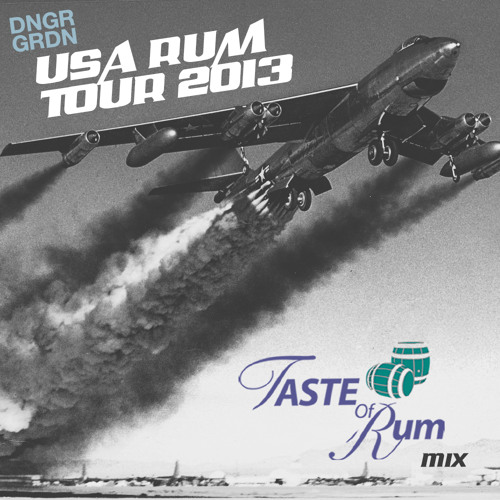 Taste Of Rum MIX (USA rum tour 2013) ***FREE D/L***