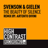 Svenson & Gielen - The Beauty Of Silence (Artento Divini Remix) (Out Now) [High Contrast Recordings]
