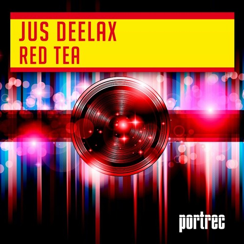 Jus Deelax - Red Tea (Original Mix)