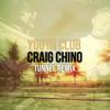 Tunnel (Craig Chino Remix) - FREE DOWNLOAD
