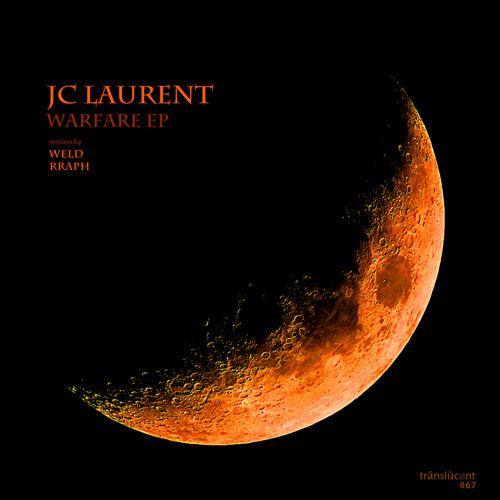 JC Laurent - Warfare(Rraph Remix) [Translucent] OUT NOW!