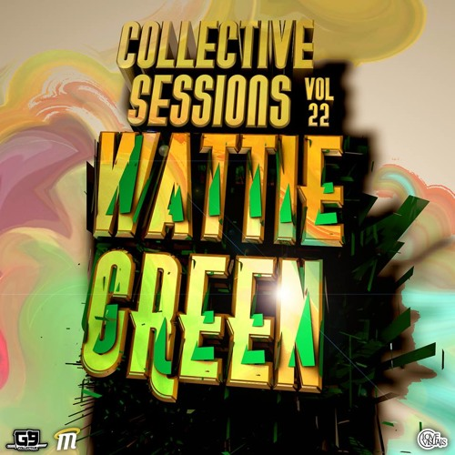 Collective Sessions vol 22 Featuring Wattie Green