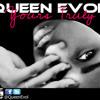 Pour It Up- Queen Evol