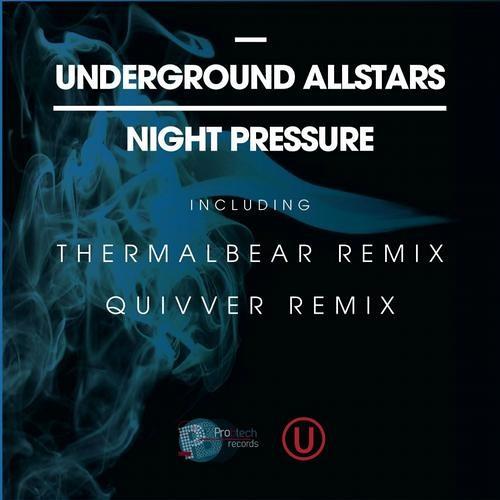Underground Allstars - Night Pressure (Quivver Remix)