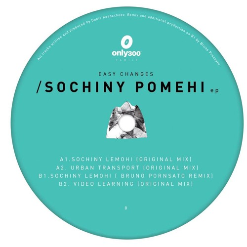 B1 Easy Changes - Sochiny Lemohy (Bruno Pronsato remix)
