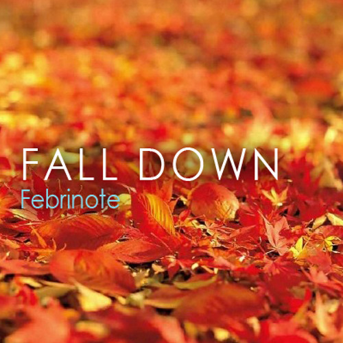 Beat 16. Fall Down (Autumn Theme, 131020)