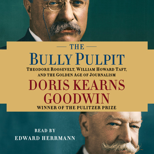 THE BULLY PULPIT Audiobook Excerpt