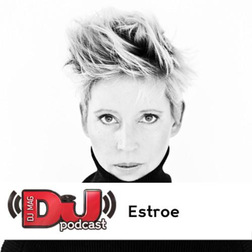DJ Weekly Podcast: Estroe