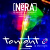 Nera - Tonight Is The Night (D3cay & R3lay Remix)