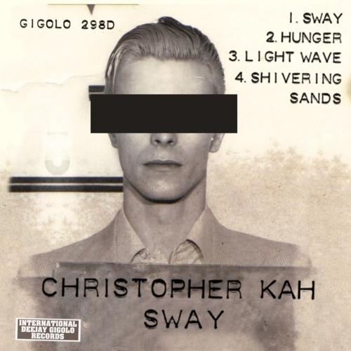 CHRISTOPHER KAH - PREVIEW [GIGOLO 298D] International Gigolo Records
