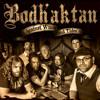 Bodh'aktan - The Three Captains