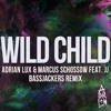 Adrian Lux & Marcus Schossow feat. JJ - Wild Child (Bassjackers Remix) *EXCLUSIVE*