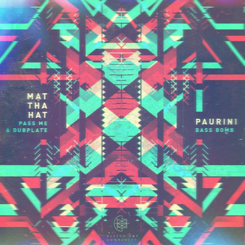 Mat Tha Hat - Pass Me A Dubplate
