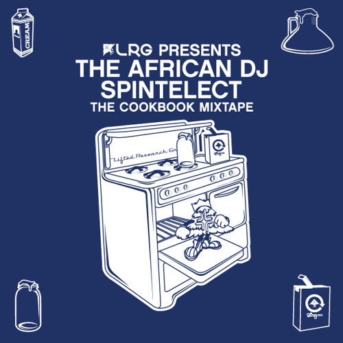DJ Spintelect - The Cookbook Mixtape Presented By LRG