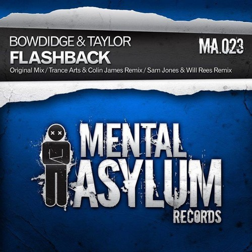 Bowdidge & Taylor - Flashback (Sam Jones & Will Rees Remix) [Mental Asylum] PREVIEW