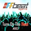 Turn On The Heat #003 - *FREE DOWNLOAD mp3