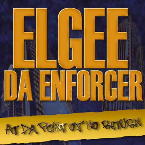 ELGEE DA ENFORCER - JACKINLOOPS FEAT MCTRASE...PROD E.