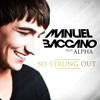 Manuel Baccano feat. Alpha - So Strung Out (Original Mix)