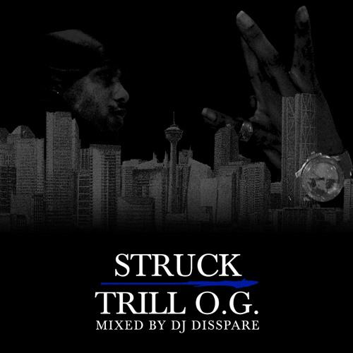 TRILL .O.G. *The Mixtape