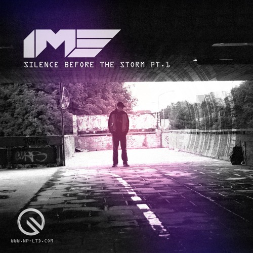 iM3 - SILENCE BEEFORE THE STORM pt.1