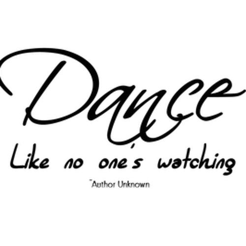 No. 25 - Dance like no one's watching