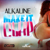 Alkaline - Make It Clap (Raw) - November 2013