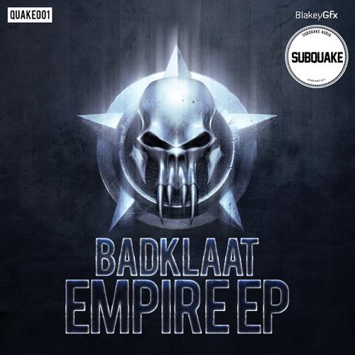 BADKLAAT - EMPIRE (LOST REMIX)
