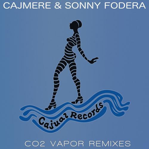 Cajmere & Sonny Fodera 'CO2 Vapour (Nathan Barato Remix) [Cajual Records]