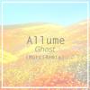 Allume - Ghost (Murci Remix)