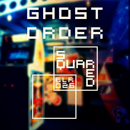 Squared by Ghost Order
