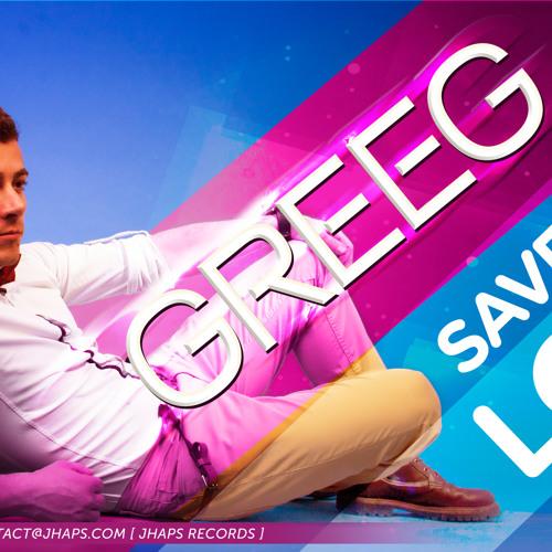 Greeg - Save this love