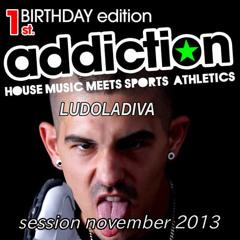 LUDO KAISER  ADDICTION SESSION NOVEMBER 2013